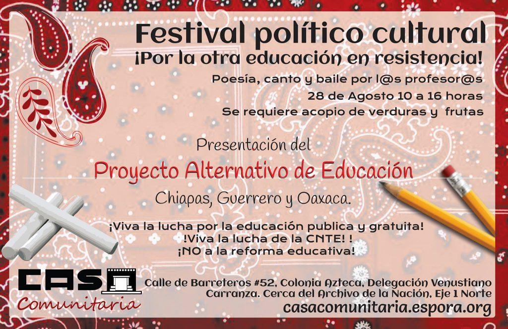 Festival político cultural. ¡Por la otra educación en resistencia!